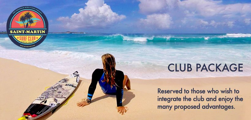CLUB package at the SXM Surf Club of St. Martin