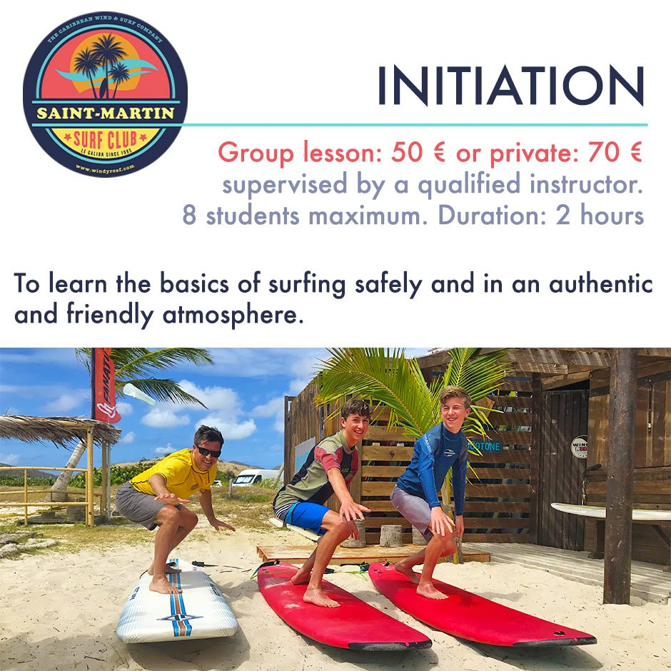 Initiation courses with the SXM Surf Club at the Galion Beach in St. Martin