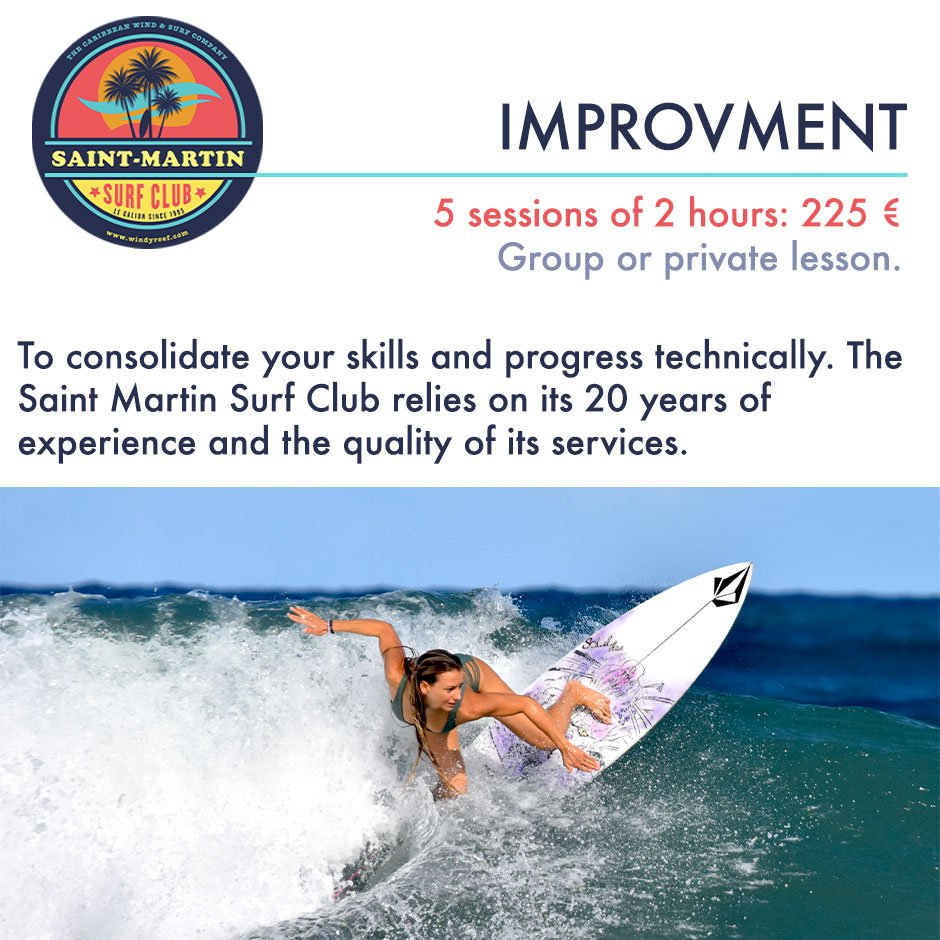 Improvment courses with the SXM Surf Club at the Galion Beach in St. Martin